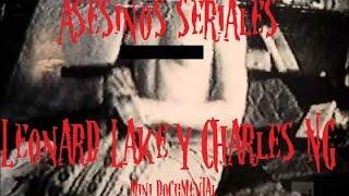 getlinkyoutube.com-Asesinos seriales, Leonard Lake, Charles NG. (en Español, caso real)