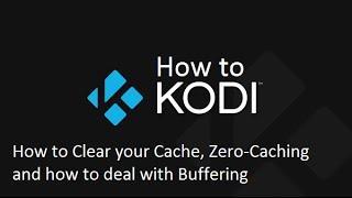 getlinkyoutube.com-How to Kodi - Maintenance, Cache and Zero Cache Tips and Tricks