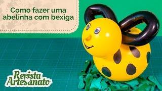getlinkyoutube.com-Como Fazer Abelinha com Bexiga