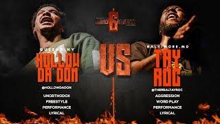HOLLOW DA DON VS TAY ROC SMACK/ URL RAP BATTLE