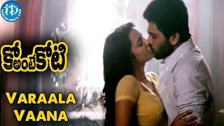 Ko Antey Koti Movie - Varaala Vaana Song - Sharwanand | Priya Anand | Shakti Kanth