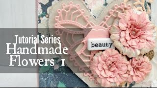 getlinkyoutube.com-Tutorial Series: Handmade Flowers 1
