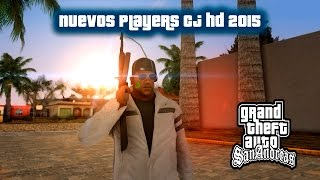 getlinkyoutube.com-NUEVOS PLAYERS CJ HD 2015 PARA GTA SAN ANDREAS