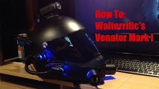 getlinkyoutube.com-Walterrific's Venator Mark I Helmet - How To: My Version