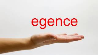 How to Pronounce egence - American English