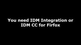 getlinkyoutube.com-IDM CC for Firefox 49, 50, 51, 52, 53  Download or IDM integration