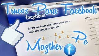 getlinkyoutube.com-Los Mejores Trucos Para Facebook