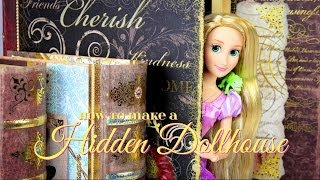 How to Make a Hidden Dollhouse - Doll Crafts