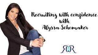 Recruiting with confidence with Alyssa Schomaker