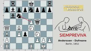La Siempreviva (Anderssen - Dufresne, 1852)