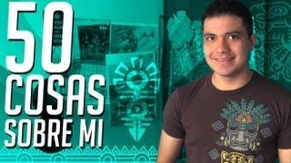 getlinkyoutube.com-50 Cosas Sobre Mi - Luisito Rey