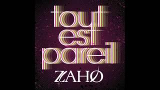 Zaho - Tout Est Pareil