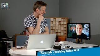 PraxisTalk: Remixing El Diablo 2K14