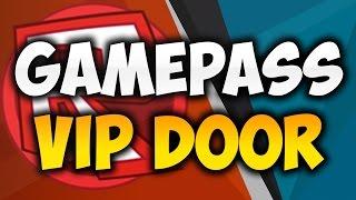 getlinkyoutube.com-Roblox: How to make a Gamepass Vip Door! - October 2016 [STILL WORKS]