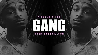 "getlinkyoutube.com-(FREE) 21 Savage Type Beat 2016 x Famous Dex ""Gang"" (Prod. Prodlem x TWC)"