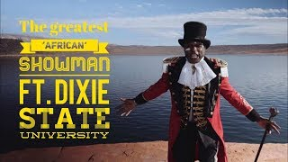 Alex Boyé - A Million Dreams (The Greatest 'African' Showman) ft. Dixie State University
