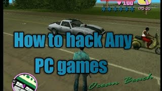 How to Hack PC games | i hacked games { in Hindi}
