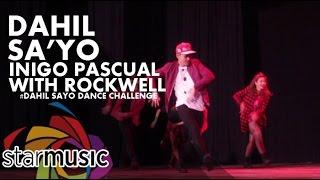 getlinkyoutube.com-Inigo Pascual - Dahil Sa'Yo with Rockwell (#DahilSayoDance Challenge)