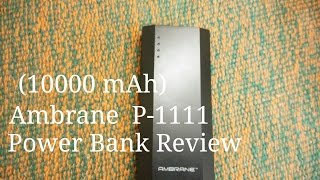 getlinkyoutube.com-Ambrane P-1111 10,000mAh power bank in depth review