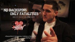 "getlinkyoutube.com-"" No Backspins, Only Fatalities "" | BBoy Documentary"