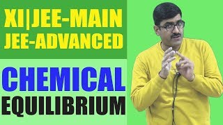 Chemical Equilibrium for XI | JEE-Main | JEE-Advance