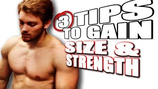 getlinkyoutube.com-3 Tips on Gaining SIZE and STRENGTH