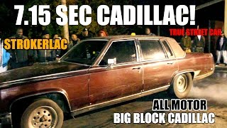 7.15 SEC 1/8 MILE ALL MOTOR BIG BLOCK CADILLAC BROUGHAM!!