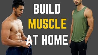 How to Build an AMAZING Body AT HOME  (No GYM/Equipment Needed)