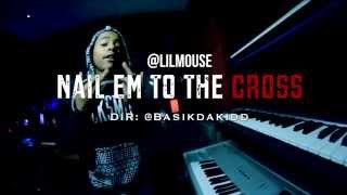 "getlinkyoutube.com-Lil Mouse ""Nail Em To The Cross"" (Official Music Video) Prod by @f6"