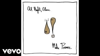 getlinkyoutube.com-Mike Posner - One Hell Of A Song (Audio)