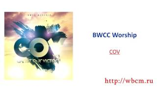 BWCC Worship - 2016 - COV (Christ Our Victory)