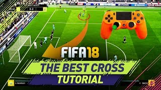 FIFA 18 CROSSING TUTORIAL - NEW UNSTOPPABLE CROSS - HOW TO CROSS THE BALL & SCORE HEADERS width=
