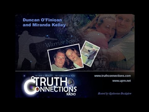 Duncan O'Finioan and Miranda Kelley: Warrior Souls - Truth Connections