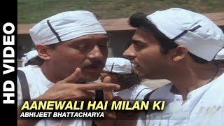 Aanewali Hai Milan Ki - Milan   Abhijeet Bhattacharya   Jackie Shroff & Manisha Koirala