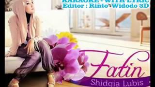 FATIN~AKU MEMILIH SETIA~KARAOKE (No Vocal With Lyric)