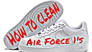 HOW TO CLEAN WHITE AIR FORCE 1's