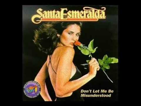 DON'T LET ME BE MISUNDERSTOOD/SANTA ESMERALDA