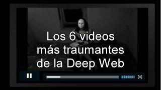 getlinkyoutube.com-Los 6 videos más horrorosos encontrados en la Deep Web