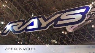 TOKYO AUTO SALON 2016 RAYS WHEEL 2016 NEW MODEL レイズ ホイール 2016 新型 モデル 見てきたよ 東京オートサロン2016