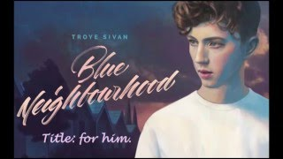 getlinkyoutube.com-Troye Sivan - for him. (Official Instrumental with Lyrics)