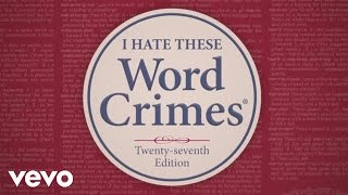 "getlinkyoutube.com-""Weird Al"" Yankovic - Word Crimes"