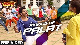 getlinkyoutube.com-Making of Palat - Tera Hero Idhar Hai Song | Mai Tera Hero | Varun Dhawan