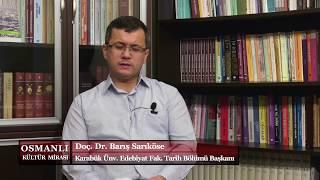 Osmanlı Kültür Mirası 13. Bölüm (Osmanlı Hukuk Sistemi)