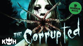 getlinkyoutube.com-The Corrupted | Full Horror Film 2015