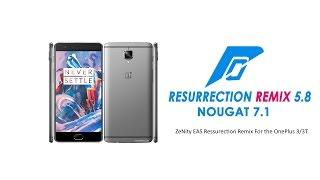 getlinkyoutube.com-ZeNiTy Resurrection Remix 5.8.2 [Android 7.1.1] For One Plus 3/3T (Rain)