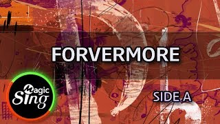 [MAGICSING Karaoke] SIDE A_FOREVERMORE karaoke | Tagalog