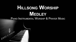Hillsong Worship  Medley: Piano Music, Meditation Music, Worship Music, Prayer Music, Healing Music