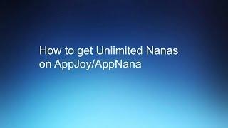 getlinkyoutube.com-How to get Unlimited Nanas on AppJoy/AppNana (iOS 7)
