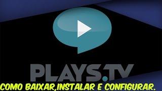 getlinkyoutube.com-Como baixar , instalar e configurar o Plays.tv !!!!