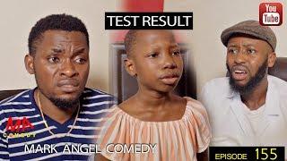 TEST RESULT (Mark Angel Comedy) (Episode 155) width=